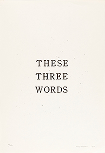 THESE THREE WORDS